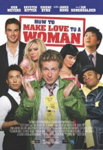 Как заняться любовью с женщиной / How to Make Love to a Woman