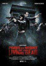 Париж: Ночь живых мертвецов / Paris by Night of the Living Dead