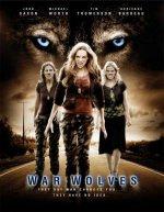 Воины-оборотни / War Wolves