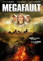 Мега-разлом / MegaFault