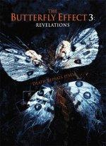 Эффект бабочки 3: Откровение / The Butterfly Effect 3: Revelations