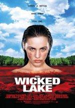 Заколдованное озеро / Wicked Lake