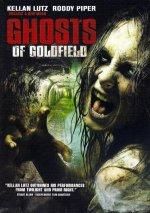 Мертвый отель / Ghosts of Goldfield