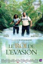 Король побега / Le roi de l'evasion